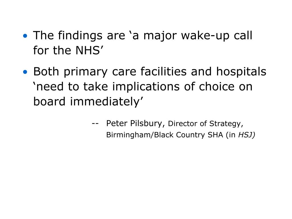 The findings are 'a major wake-up call for the NHS'