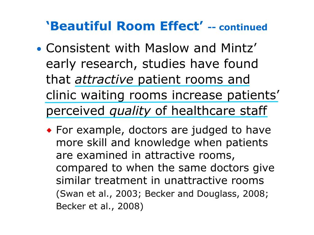 'Beautiful Room Effect'