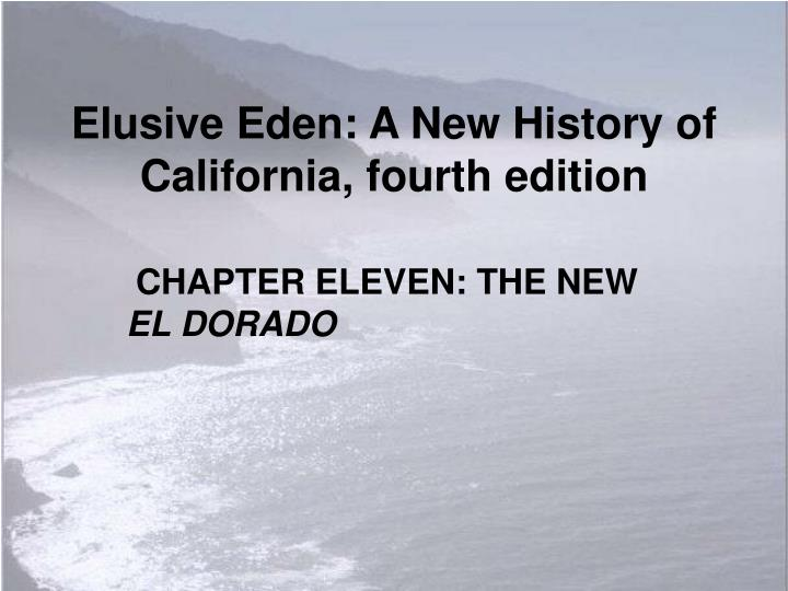 Elusive eden a new history of california fourth edition