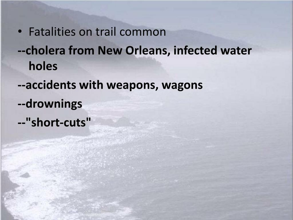 Fatalities on trail common