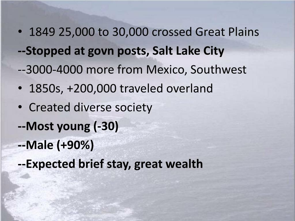 1849 25,000 to 30,000 crossed Great Plains