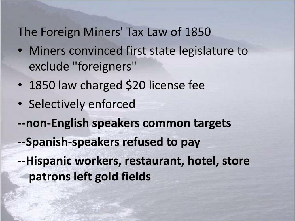 The Foreign Miners' Tax Law of 1850