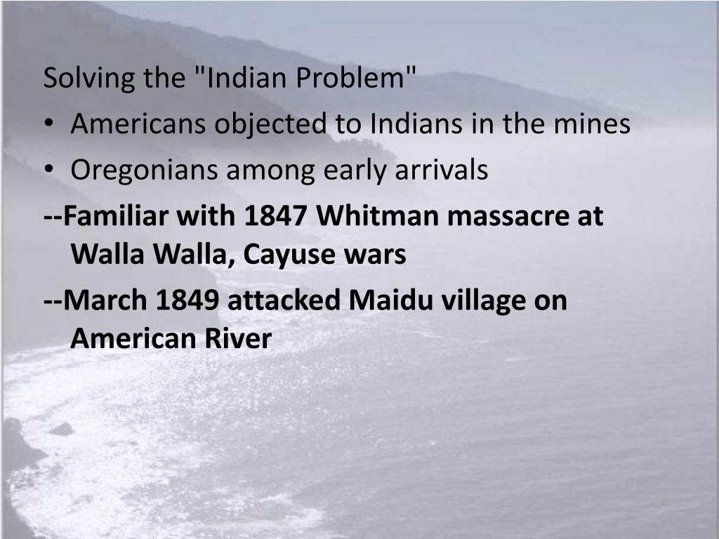 """Solving the """"Indian Problem"""""""