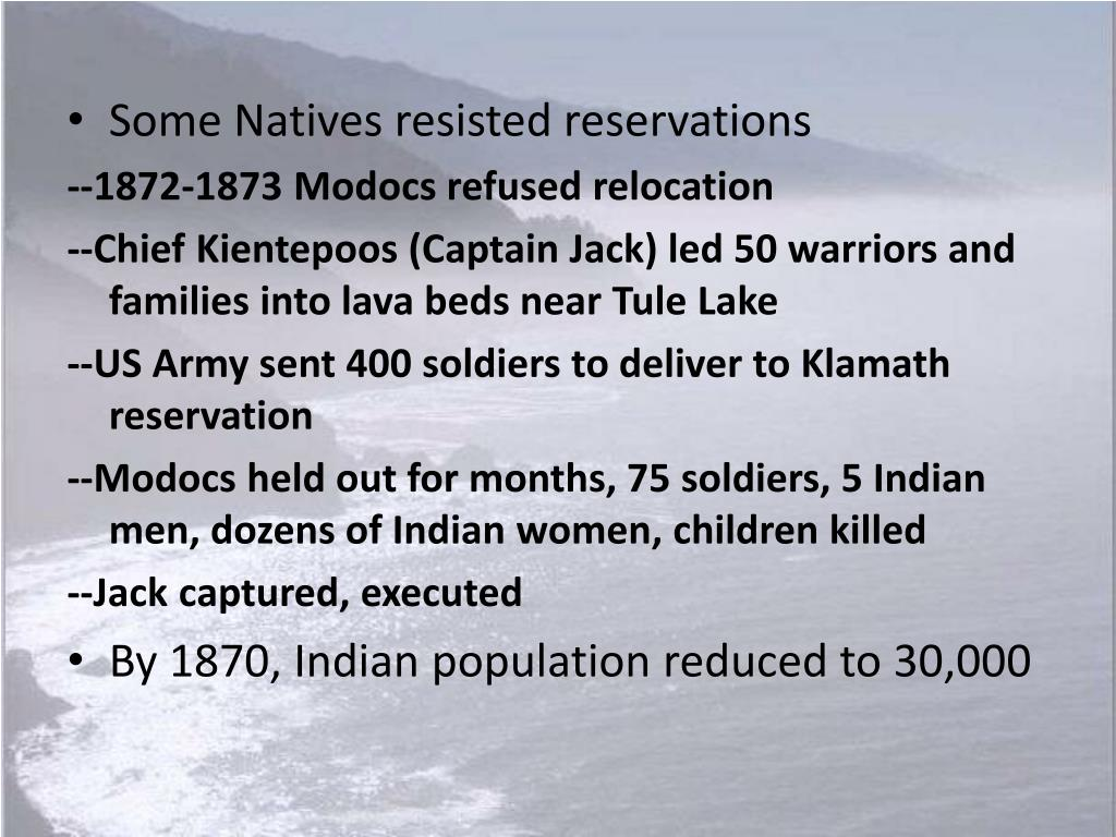 Some Natives resisted reservations
