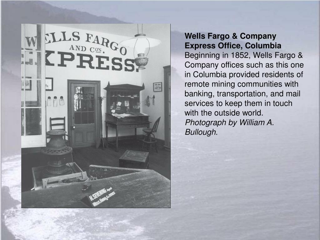 Wells Fargo & Company Express Office, Columbia