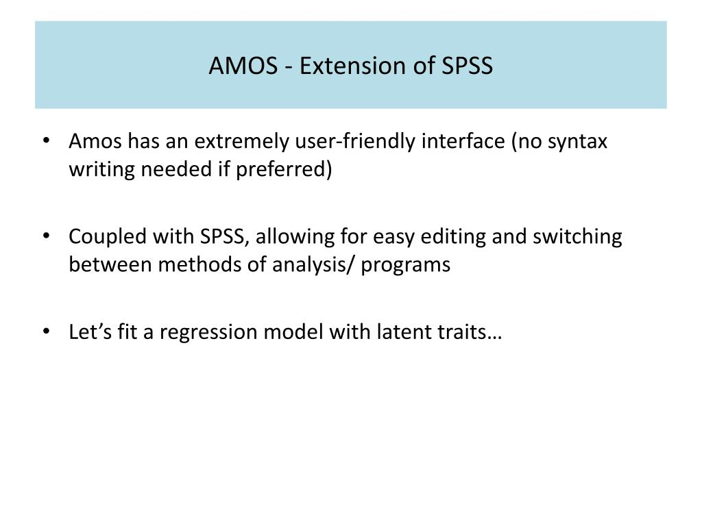 AMOS - Extension of SPSS