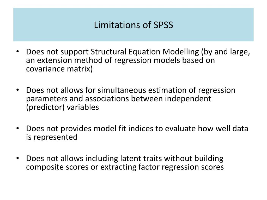 Limitations of SPSS