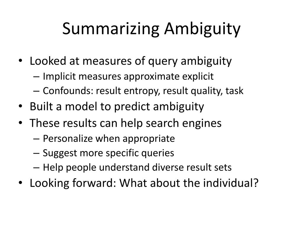 Summarizing Ambiguity