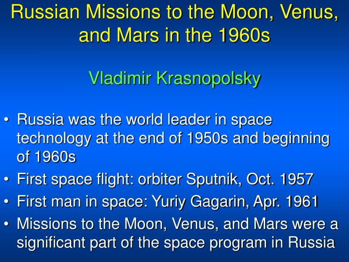 Russian missions to the moon venus and mars in the 1960s vladimir krasnopolsky l.jpg