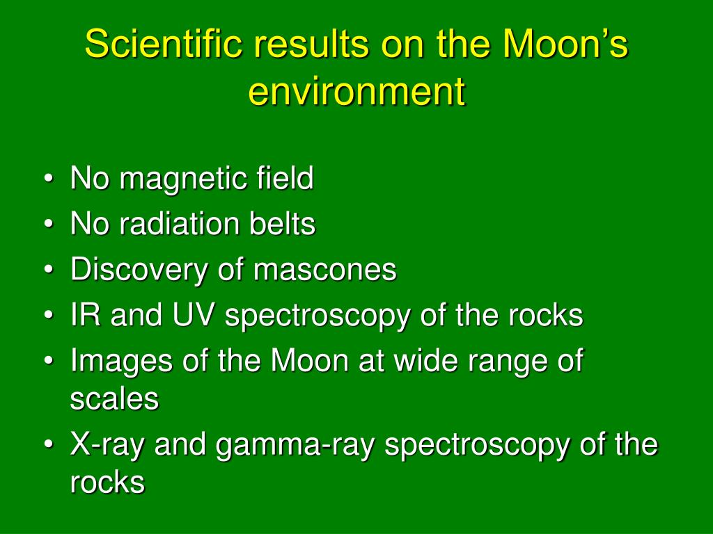 Scientific results on the Moon's environment