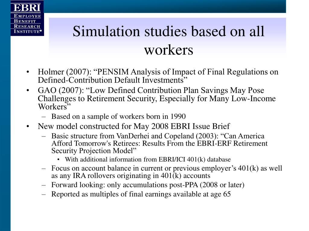 Simulation studies based on all workers