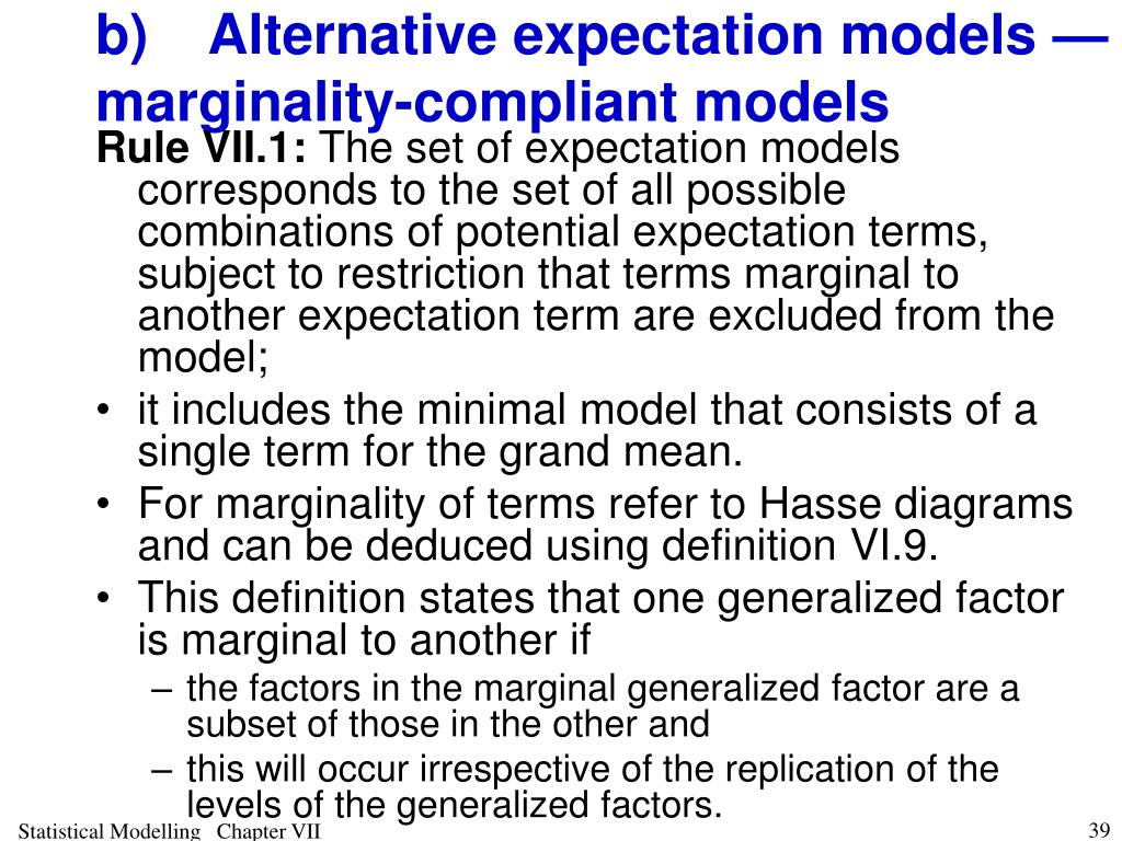 b)Alternative expectation models