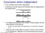 conclusion when independent