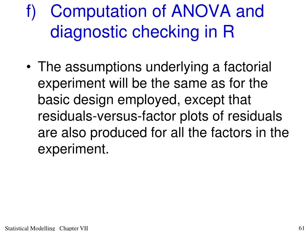 f)Computation of ANOVA and diagnostic checking in R