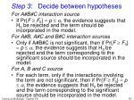 step 3 decide between hypotheses139