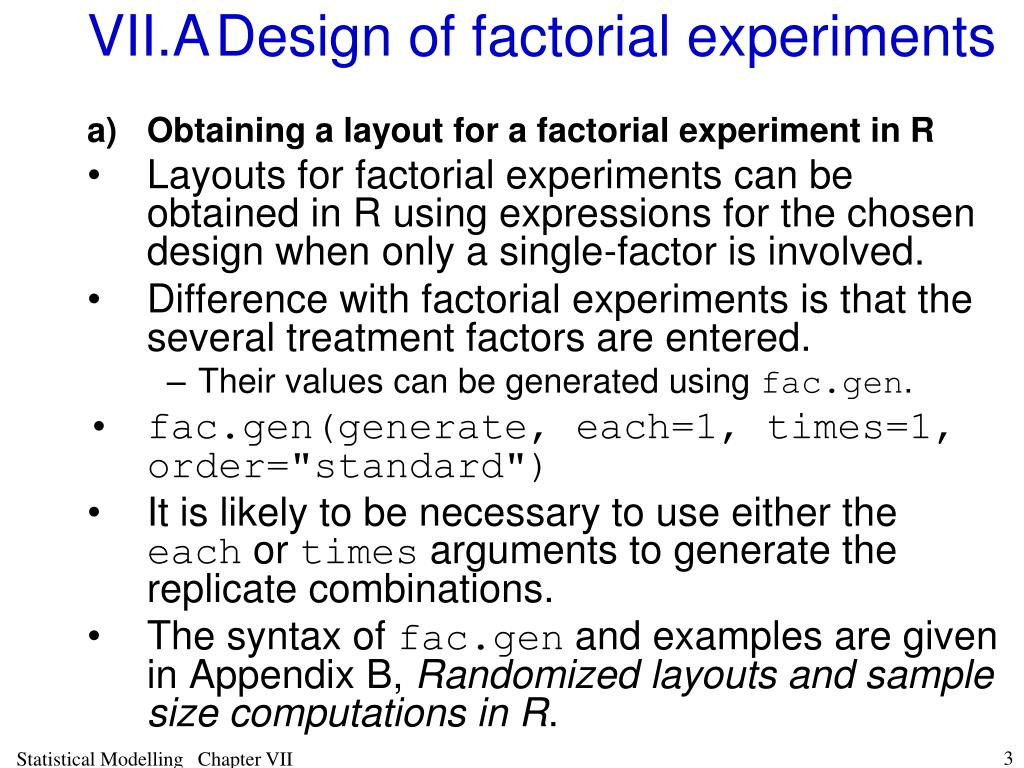 VII.ADesign of factorial experiments