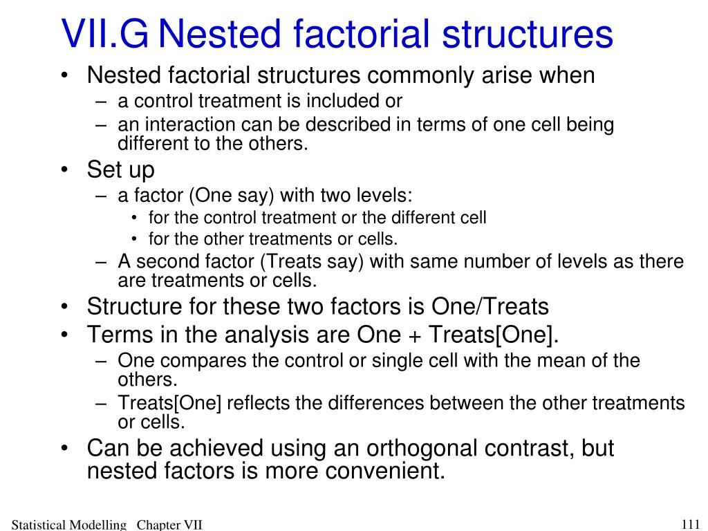 VII.GNested factorial structures