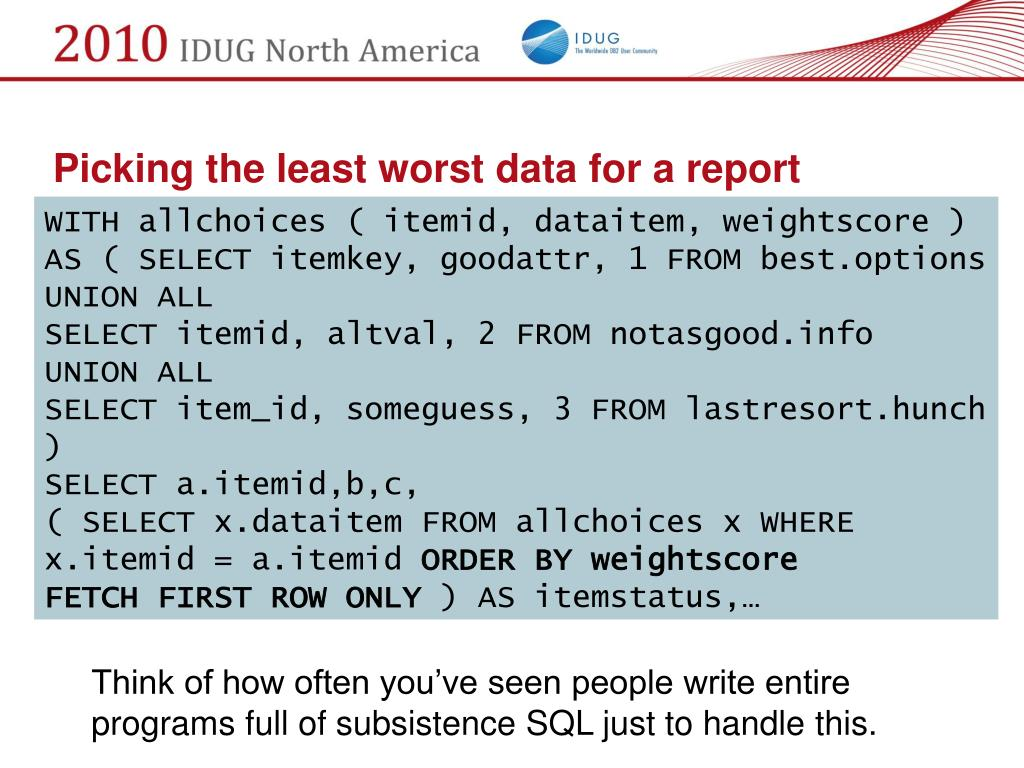 Picking the least worst data for a report