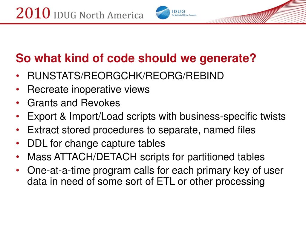 So what kind of code should we generate?