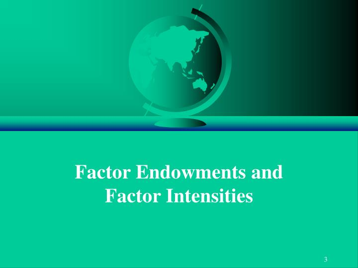 Factor endowments and factor intensities