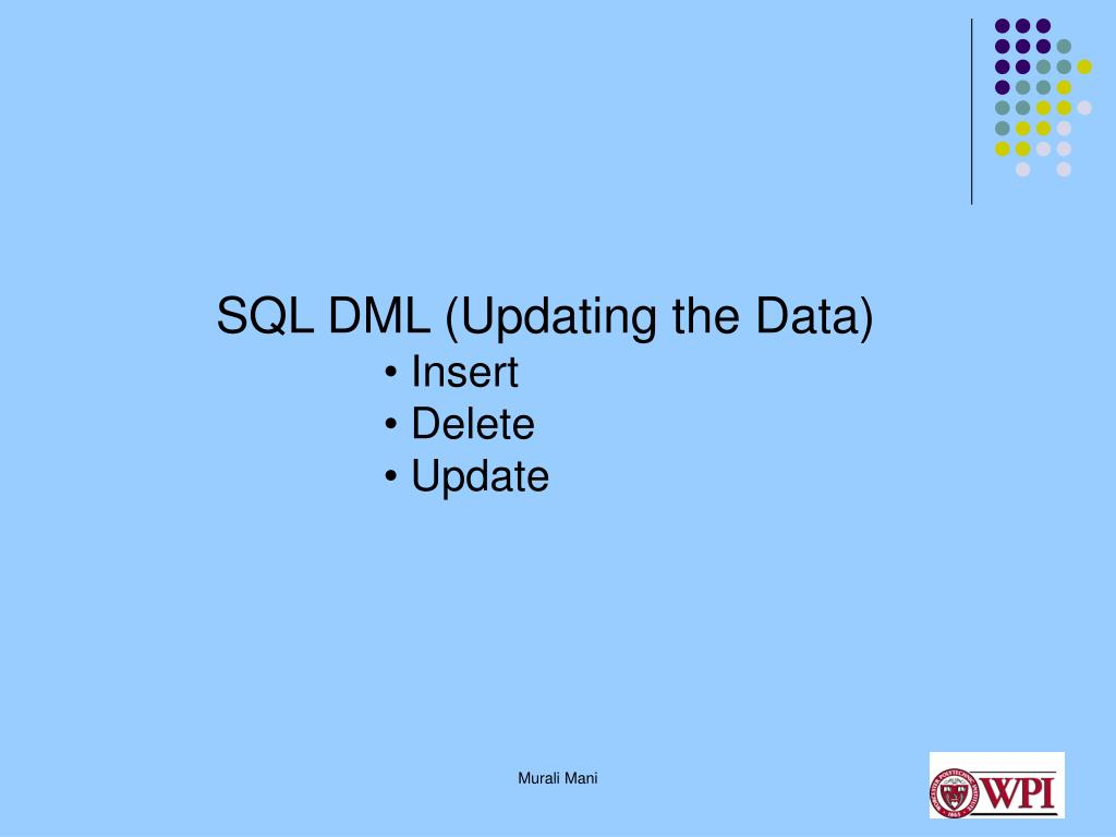 SQL DML (Updating the Data)