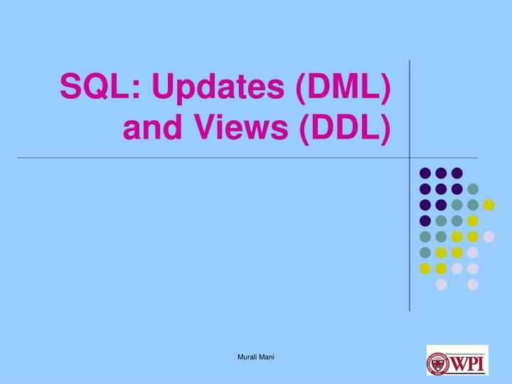Sql updates dml and views ddl l.jpg