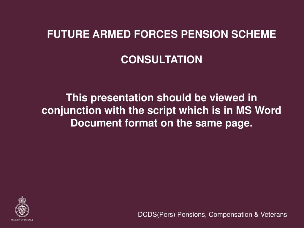 FUTURE ARMED FORCES PENSION SCHEME