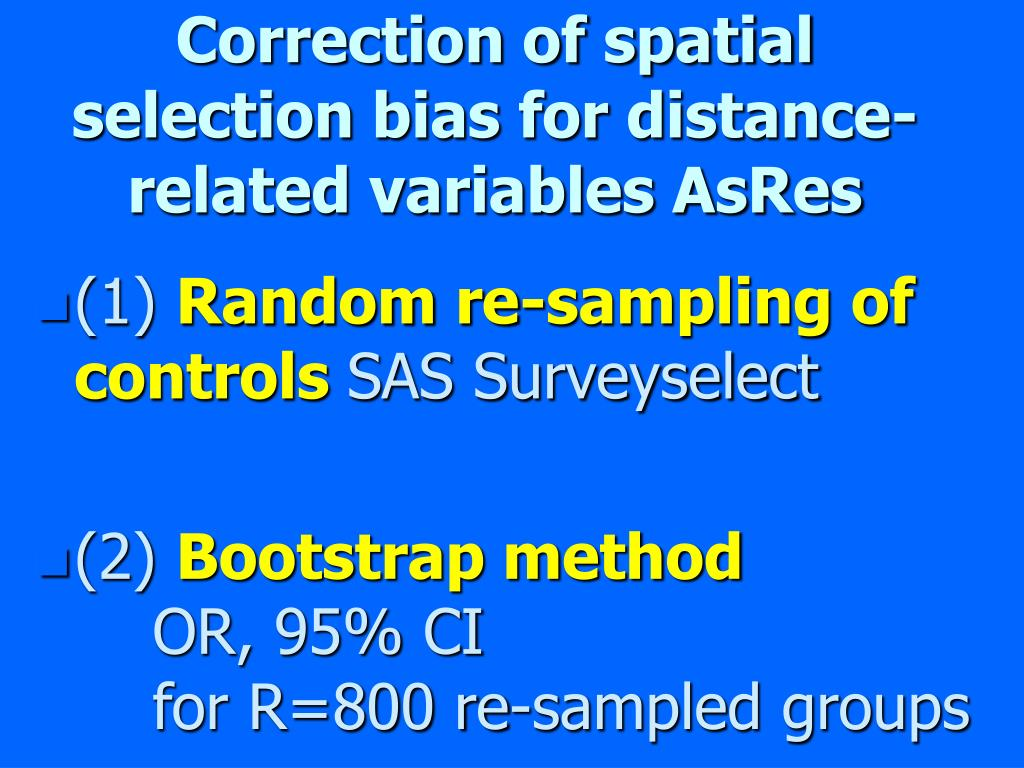Correction of spatial selection bias for distance-related variables AsRes