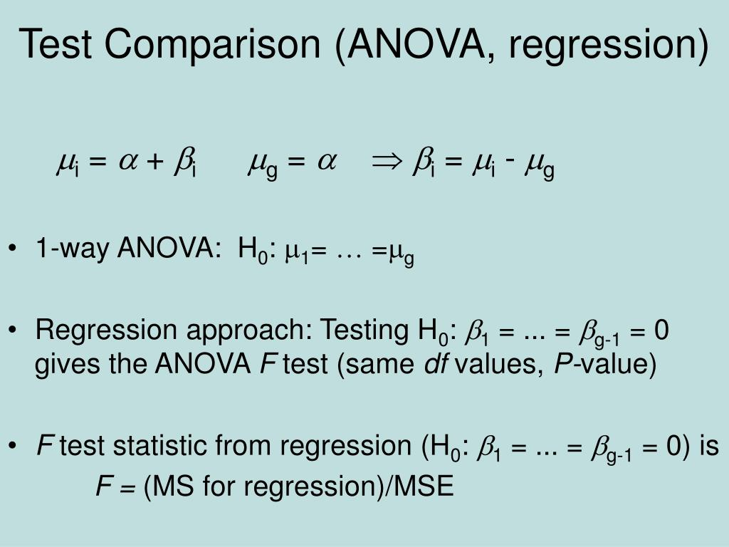 Test Comparison (ANOVA, regression)