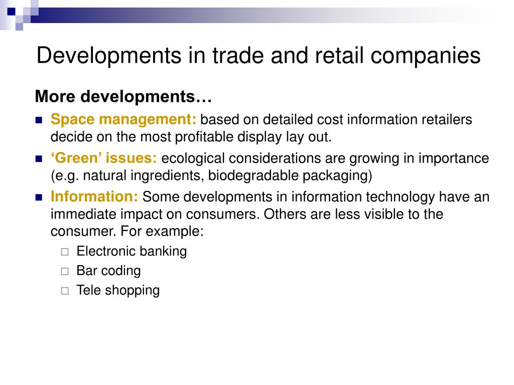 Developments in trade and retail companies