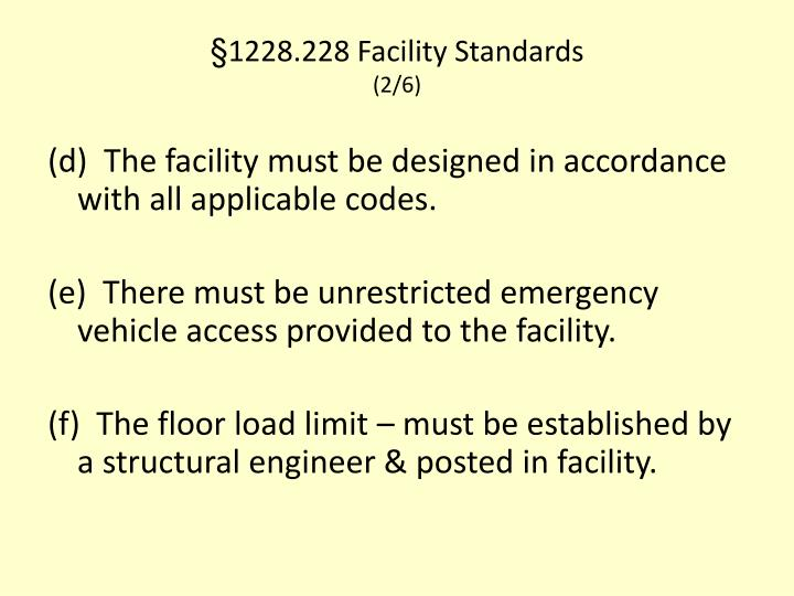 §1228.228 Facility Standards