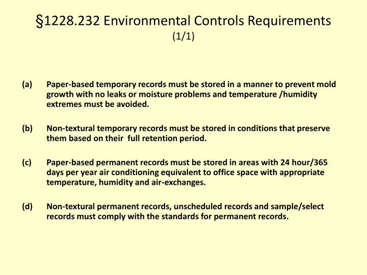 §1228.232 Environmental Controls Requirements