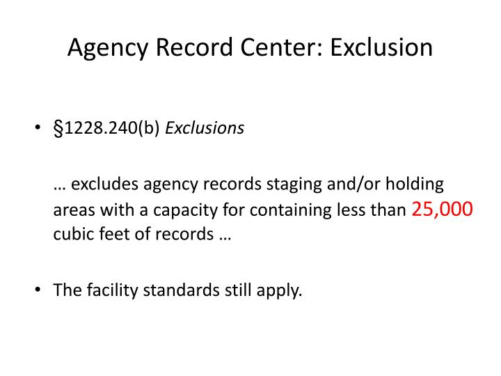 Agency Record Center: Exclusion