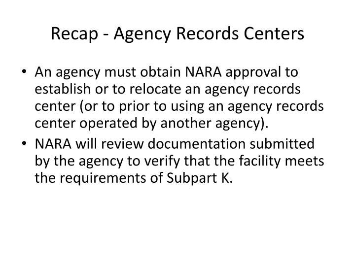 Recap - Agency Records Centers