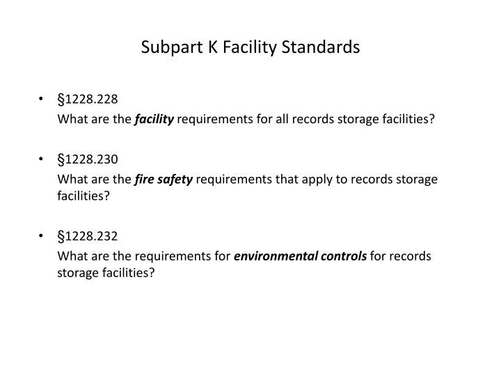 Subpart K Facility Standards