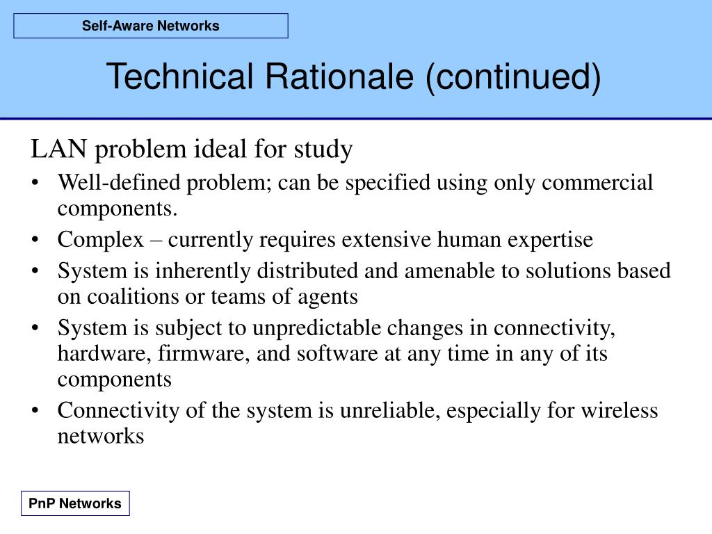 Technical Rationale (continued)