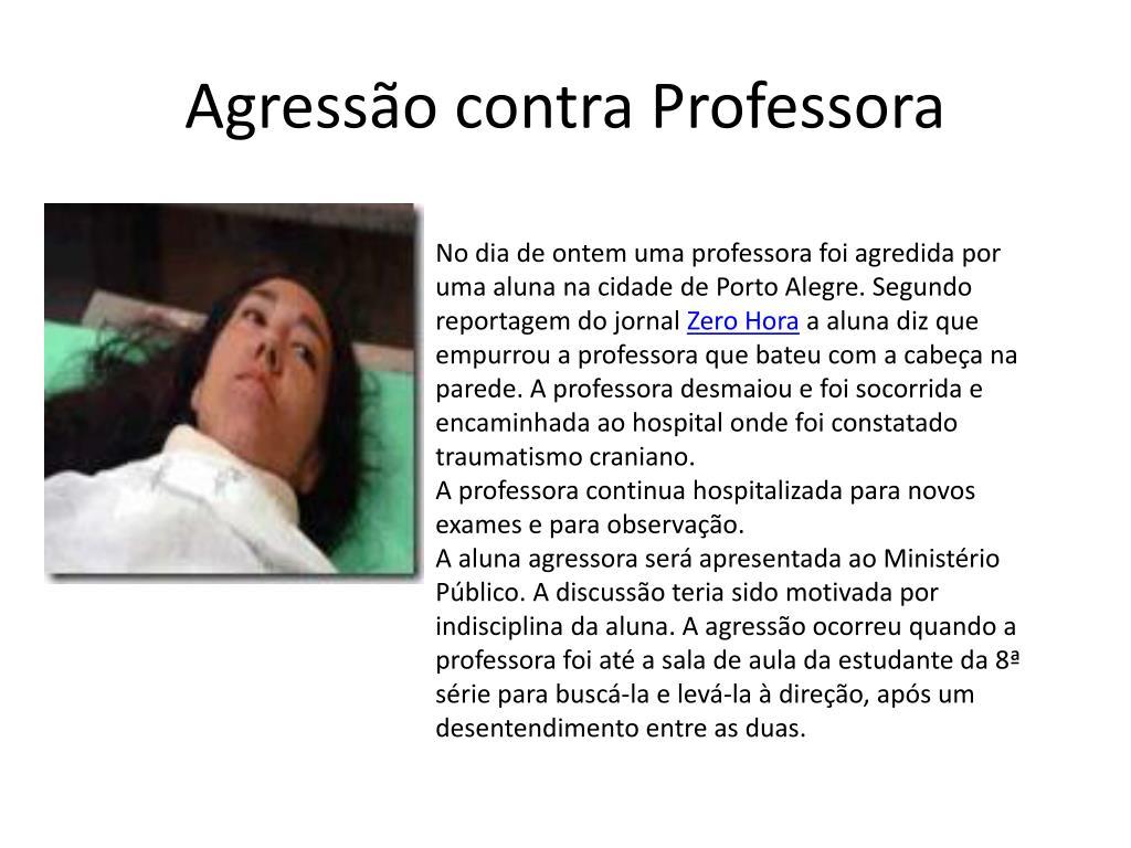 Agressão contra Professora