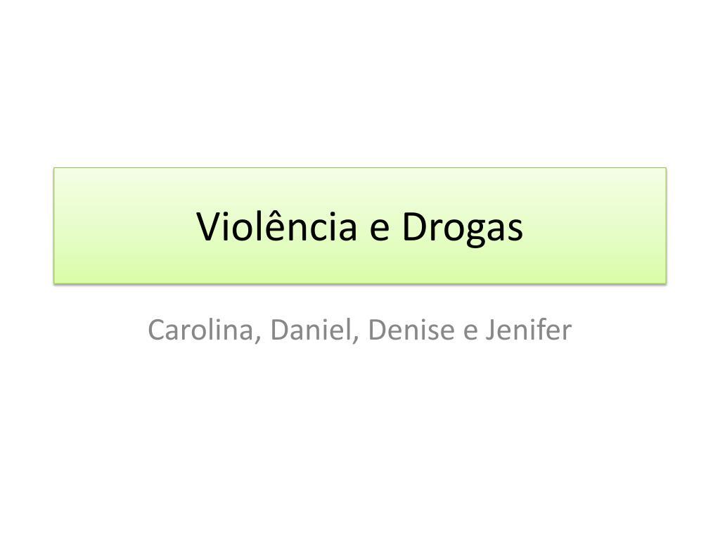 Violência e Drogas