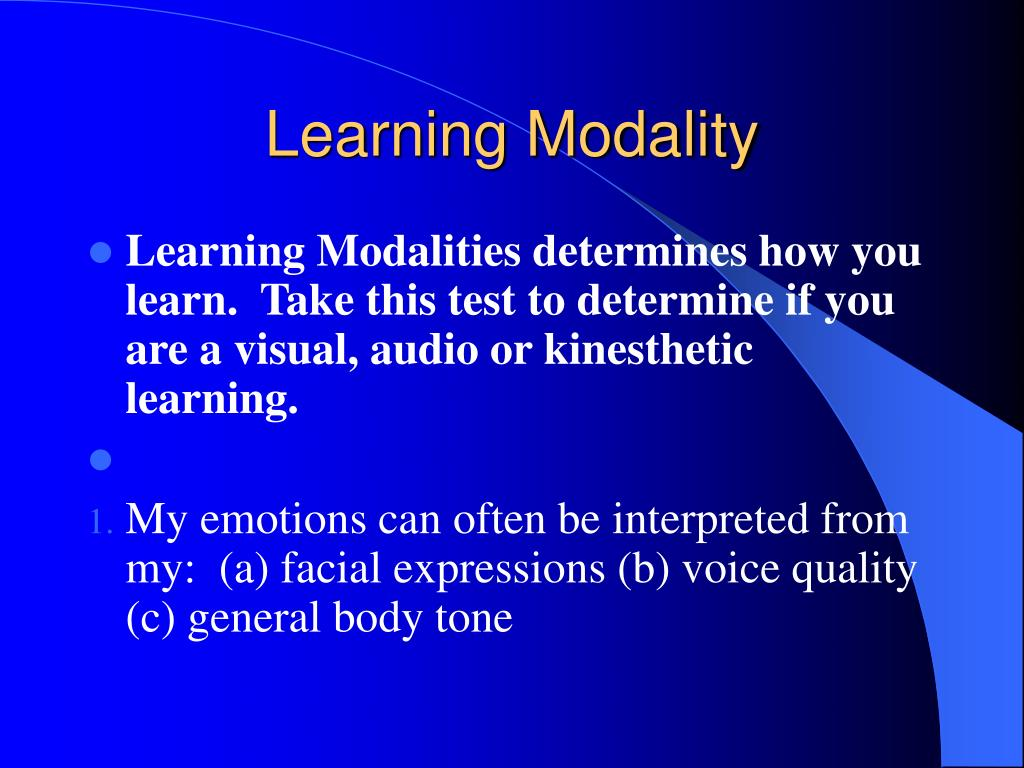 Learning Modality