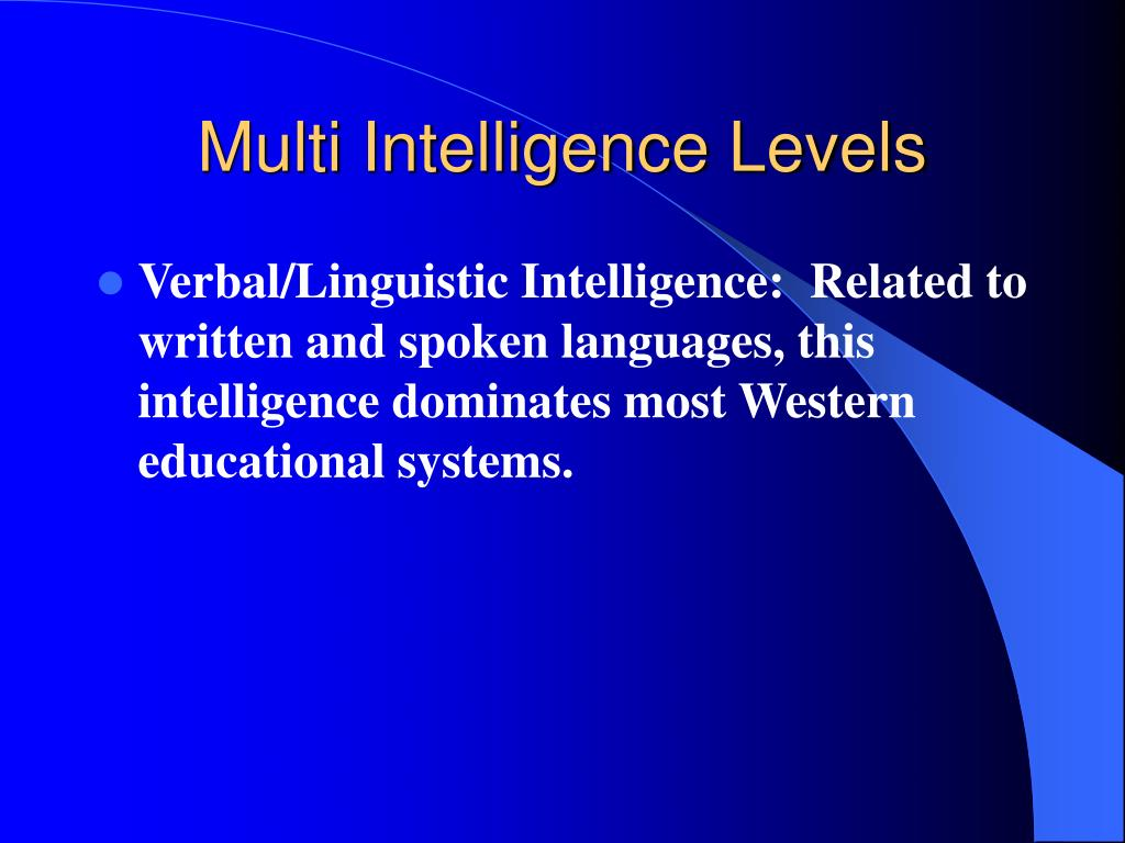 Multi Intelligence Levels