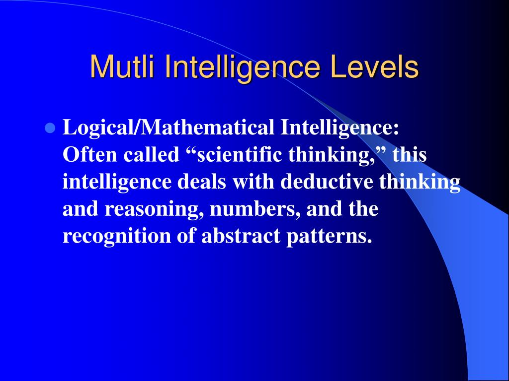 Mutli Intelligence Levels