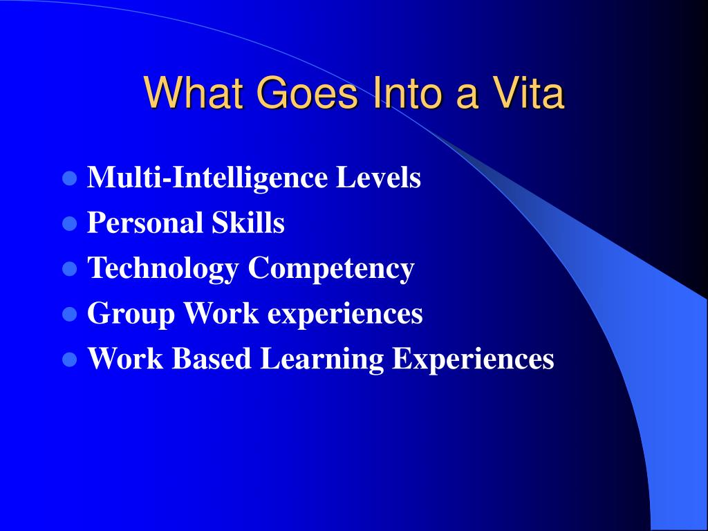 What Goes Into a Vita