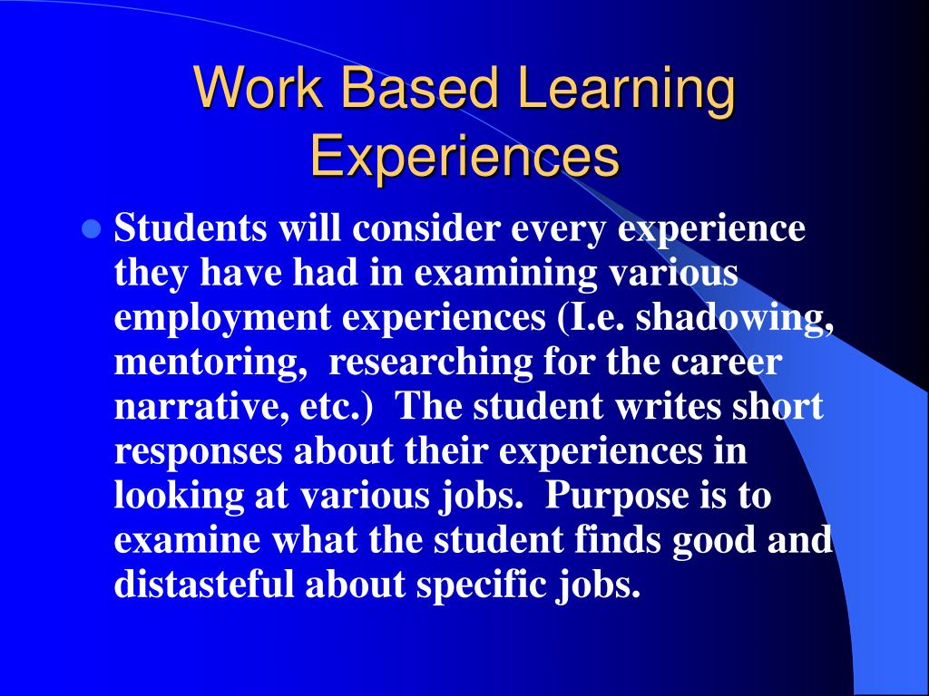 Work Based Learning Experiences