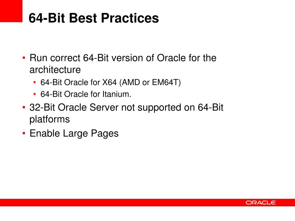 64-Bit Best Practices