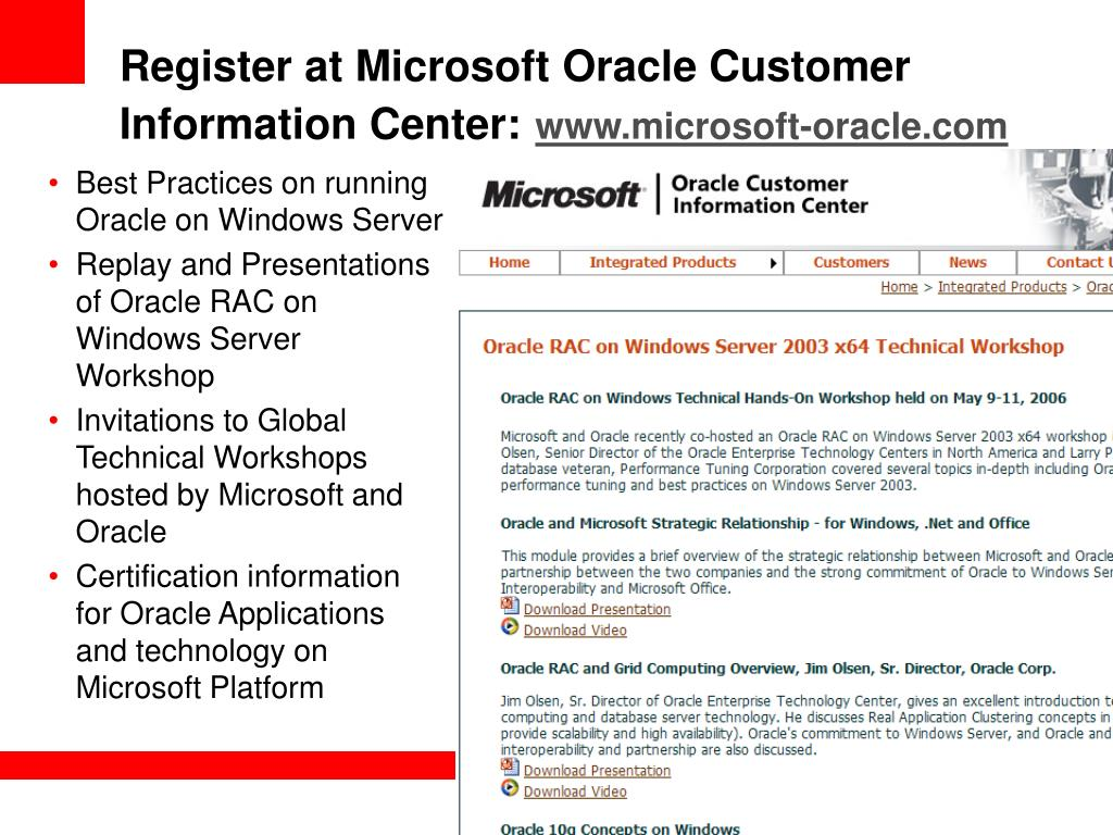 Register at Microsoft Oracle Customer Information Center: