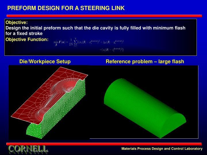PREFORM DESIGN FOR A STEERING LINK