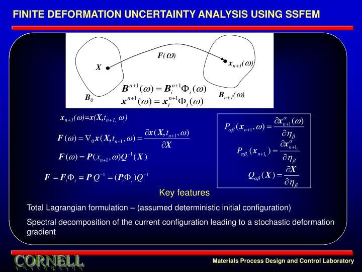FINITE DEFORMATION UNCERTAINTY ANALYSIS USING SSFEM