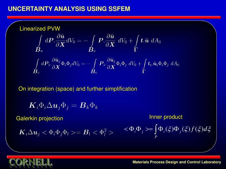UNCERTAINTY ANALYSIS USING SSFEM