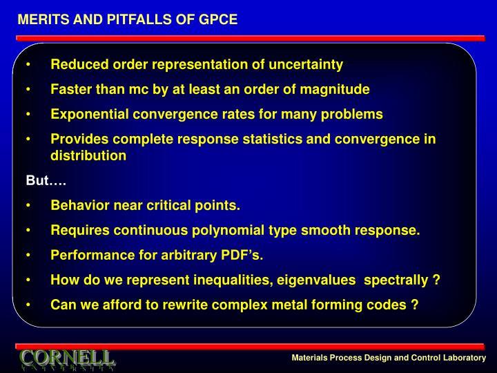 MERITS AND PITFALLS OF GPCE