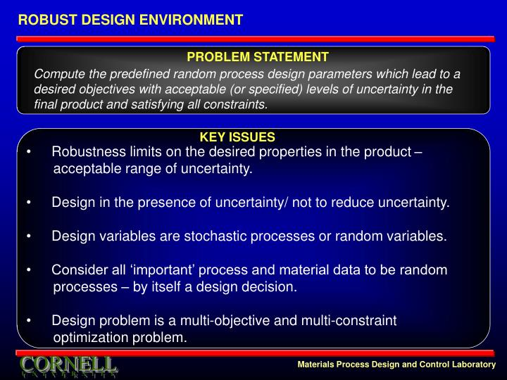 ROBUST DESIGN ENVIRONMENT